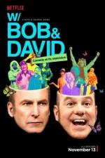 W/ Bob And David: Season 1
