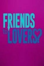 Friends To Lovers?: Season 1