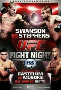 Ufc Fight Night 44 Swanson Vs Stephens Prelims