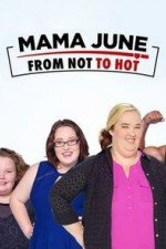 Mama June From Not To Hot: Season 1