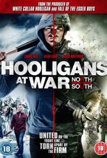 Hooligans At War: North Vs. South