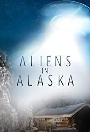 Aliens In Alaska: Season 1