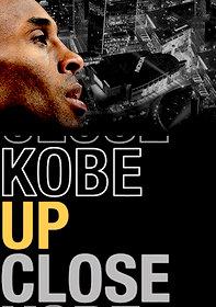Kobe Up Close