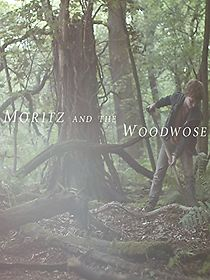 Moritz And The Woodwose