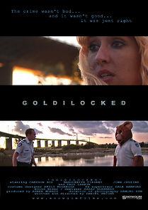 Goldilocked
