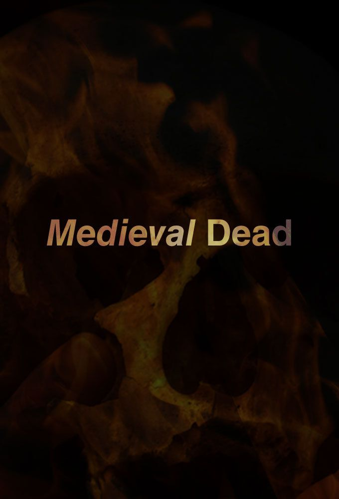 Medieval Dead: Season 1