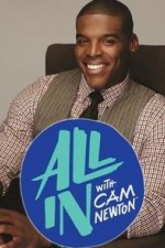 All In With Cam Newton: Season 1