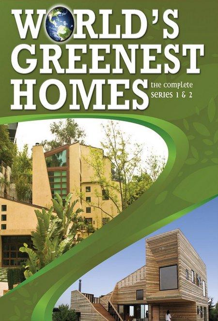 World's Greenest Homes: Season 2