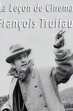 La Leçon De Cinéma: François Truffaut