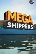 Mega Shippers: Season 1