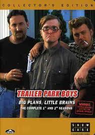 Trailer Park Boys: Season 1