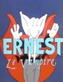 Ernest Le Vampire