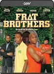 Frat Brothers