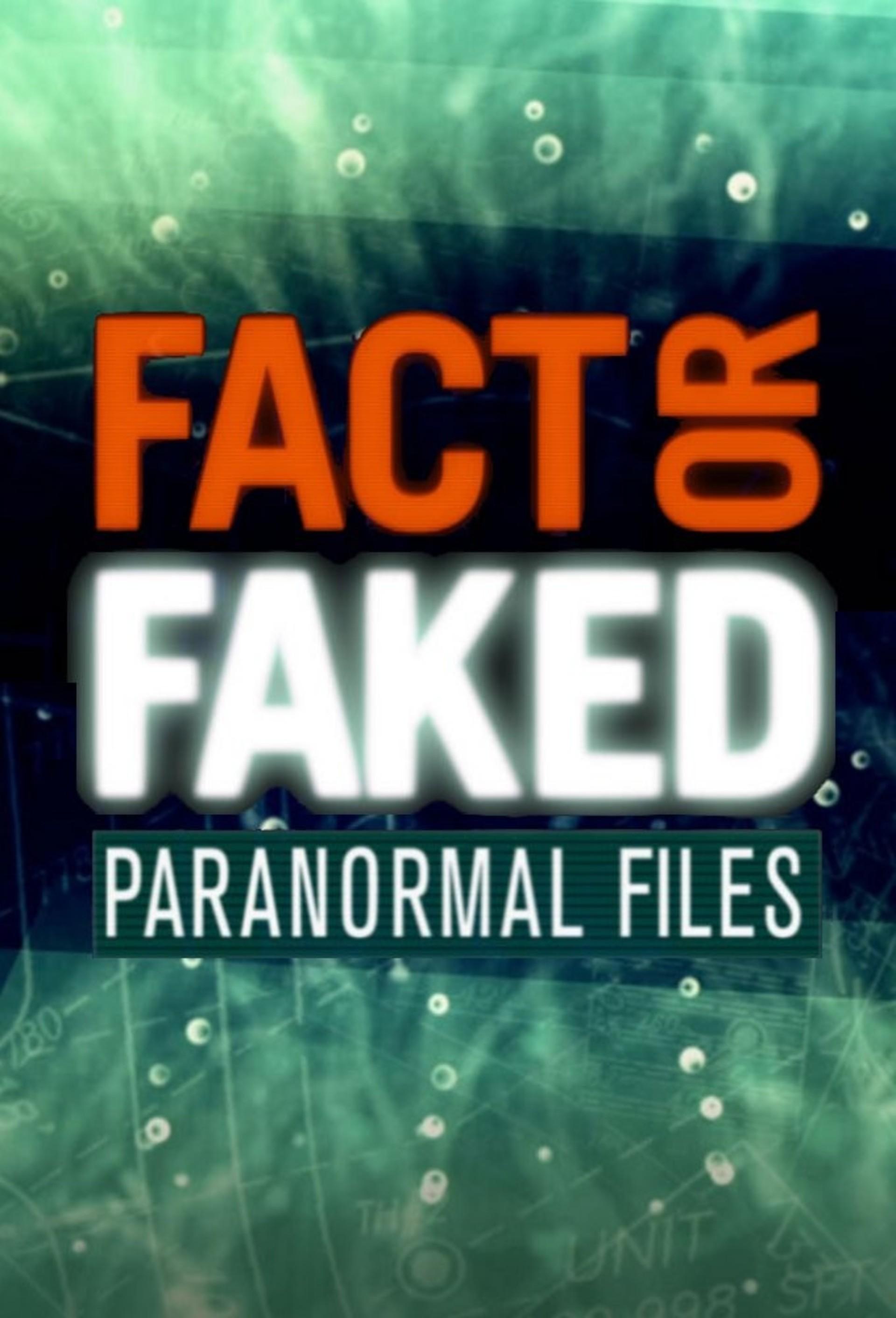 Fact Or Faked: Paranormal Files: Season 2