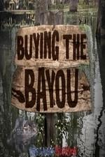 Buying The Bayou: Season 1