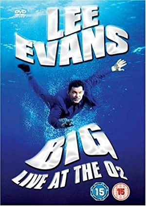 Lee Evans: Big Live At The O 2