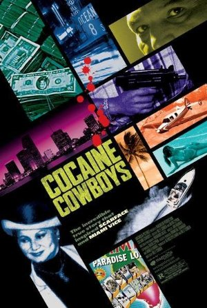 Cocaine Cowboys 2006