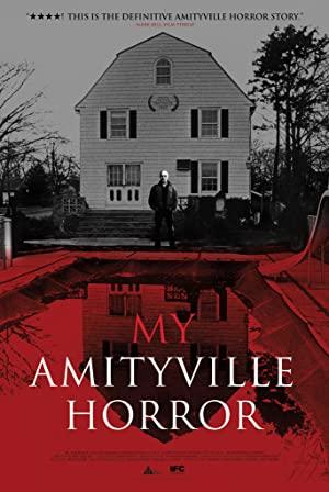 My Amityville Horror