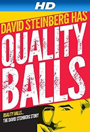 Quality Balls: The David Steinberg Story
