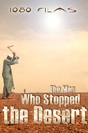 The Man Who Stopped The Desert
