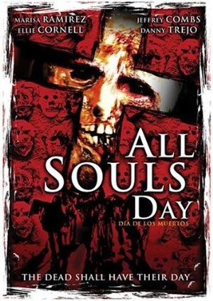 All Souls Day: Dia De Los Muertos