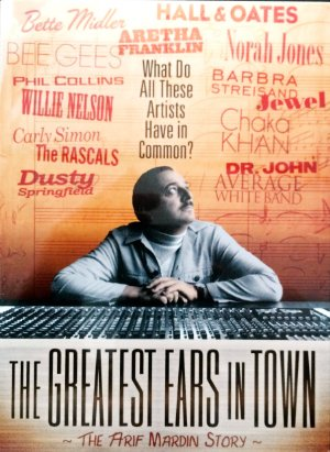 The Greatest Ears In Town: The Arif Mardin Story