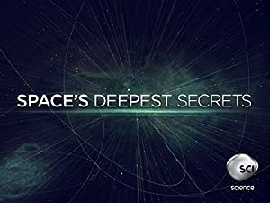 Space's Deepest Secrets: Season 7