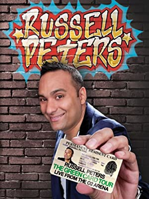 Russell Peters: The Green Card Tour - Live From The Ò Arena