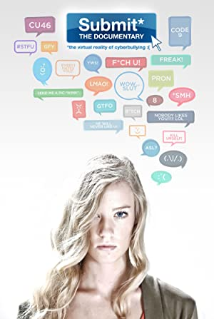 Submit The Documentary: The Virtual Reality Of Cyberbullying