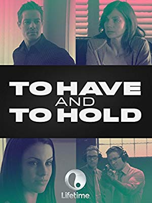 To Have And To Hold 2006