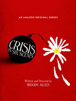 Crisis In Six Scenes: Season 1