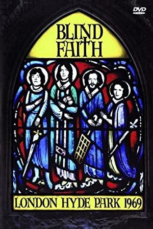 Blind Faith: London Hyde Park 1969