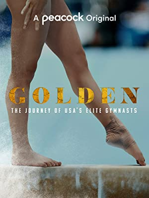 Golden: The Journey Of Usa's Elite Gymnasts: Season 1