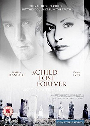 A Child Lost Forever: The Jerry Sherwood Story