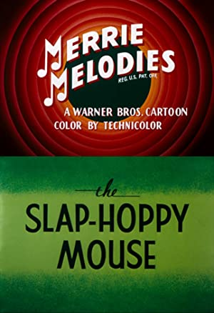 The Slap-hoppy Mouse
