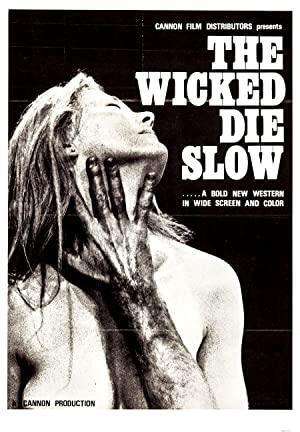 The Wicked Die Slow