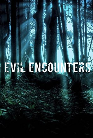 Evil Encounters: Season 1