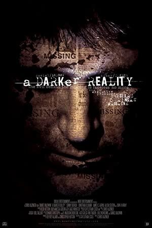 A Darker Reality