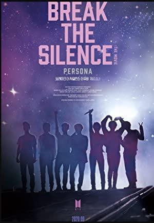 Break The Silence: The Movie