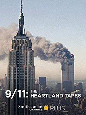 9/11: The Heartland Tapes