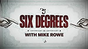 Six Degrees With Mike Rowe: Season 1