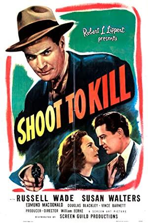 Shoot To Kill 1947