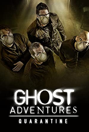 Ghost Adventures: Quarantine: Season 1
