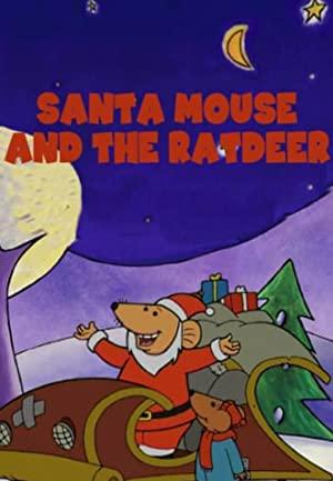 Santa Mouse And The Ratdeer
