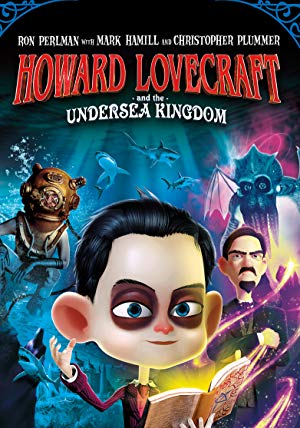 Howard Lovecraft & The Undersea Kingdom 2017