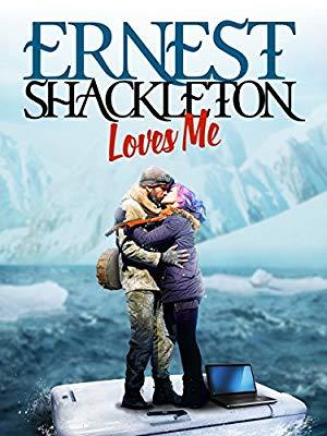 Ernest Shackleton Loves Me