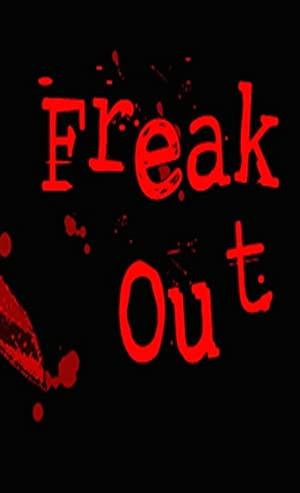 Freak Out (2009)