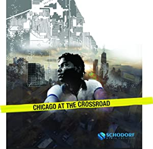 Chicago At The Crossroad
