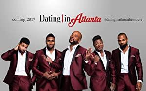 Dating In Atlanta: The Movie