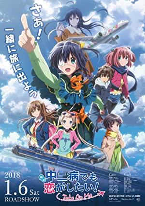Chuunibyou Demo Koi Ga Shitai! Movie: Take On Me (sub)